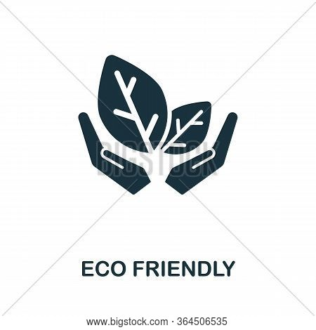 Eco Friendly Icon From Organic Farming Collection. Simple Line Eco Friendly Icon For Templates, Web
