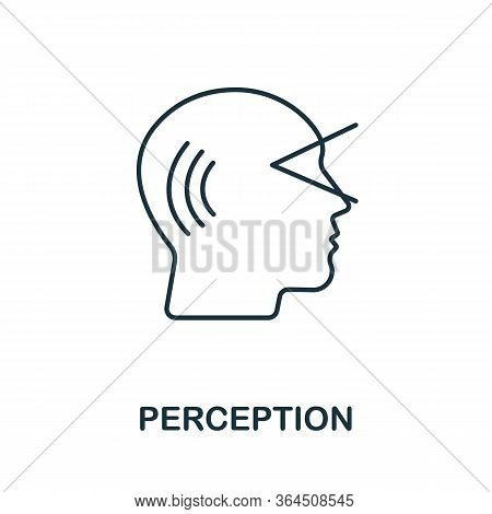 Perception Icon From Personality Collection. Simple Line Perception Icon For Templates, Web Design A