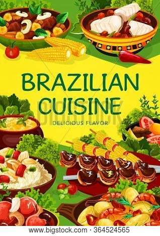 Brazilian Cuisine Food, Vector Menu Dishes, Traditional Brazil Restaurant Lunch, Dinner And Breakfas