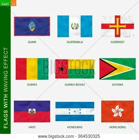 Set Of Flag With Waving Effect, National Flag With Texture. Vector Flag Of Guam, Guatemala, Guernsey
