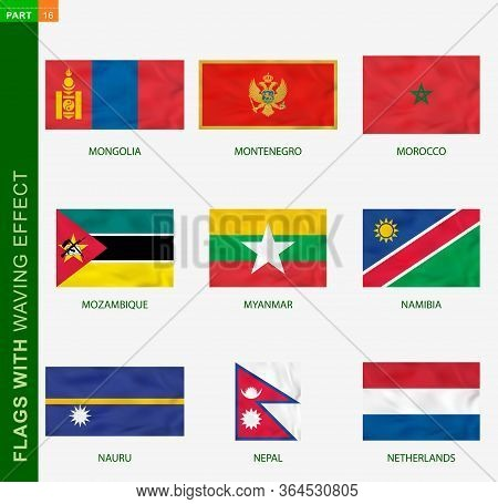 Set Of Flag With Waving Effect, National Flag With Texture. Vector Flag Of Mongolia, Montenegro, Mor