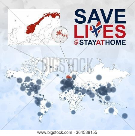 World Map With Cases Of Coronavirus Focus On Norway, Covid-19 Disease In Norway. Slogan Save Lives W