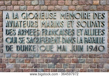 Dunkirk, France - August 13, 2019: Close Up Of The Plaque On The Operation Dynamo Memorial To Allied