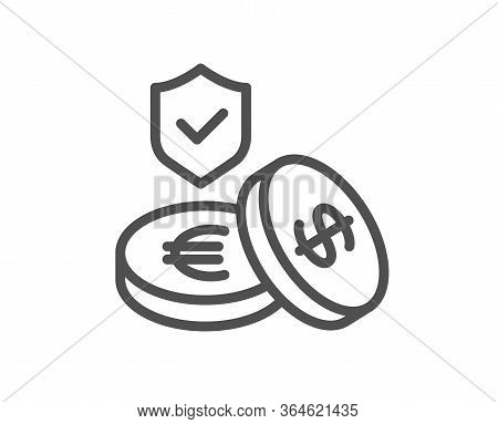 Savings Insurance Line Icon. Risk Coverage Sign. Money Protection Symbol. Quality Design Element. Ed
