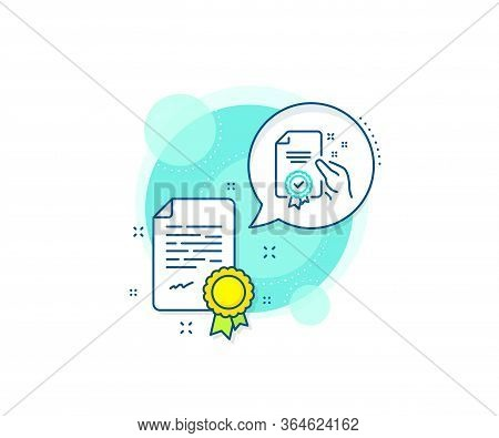 High Quality Or Guarantee Sign. Certification Complex Icon. Certificate Line Icon. Verified Document