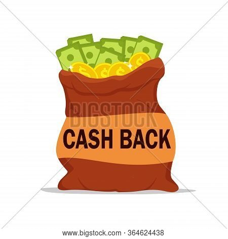 Cash Back Icon With Money In Sack. Refund Finanse Badge. Cashback Tag With Golden Coins And Dollars