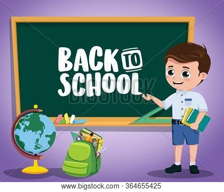 Back To School Kid Vector Character Design. Back To School Text In Chalkboard With Boy Pre-school, S