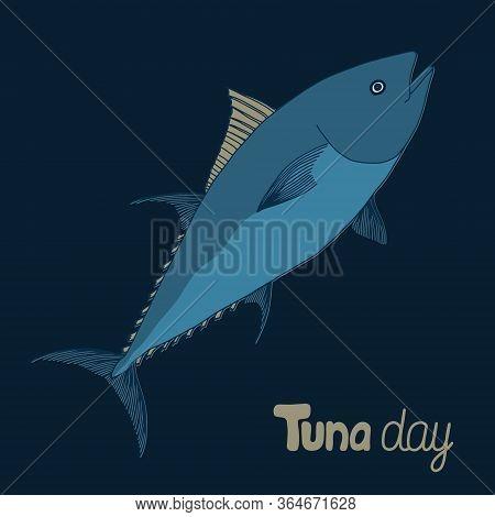 World Tuna Day Illustration. May 2nd. Hand Drawn Tuna Illustration. Greeting Card.