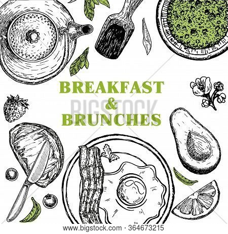 Breakfasts And Brunches Top View Frame. Food Menu Design. Classic English Breakfast. Vintage Hand Dr