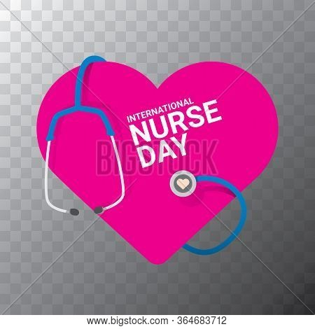 Vector International Nurse Day Vector Label With Stethoscope On Transparent Background. Vector Nurse