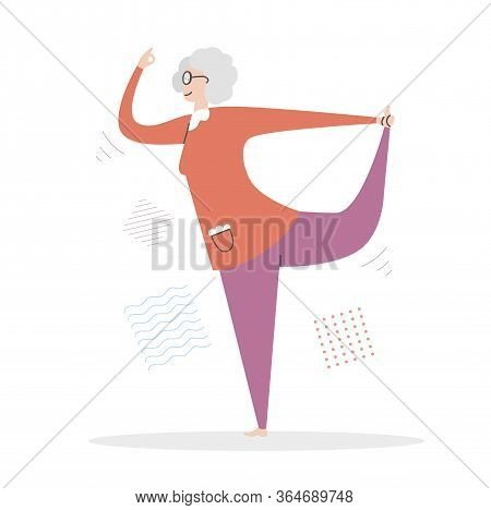 Flat Vector Illustration Senior Yoga. Lovely Elderly Woman In The Lord Of Dance Position. Active Lif