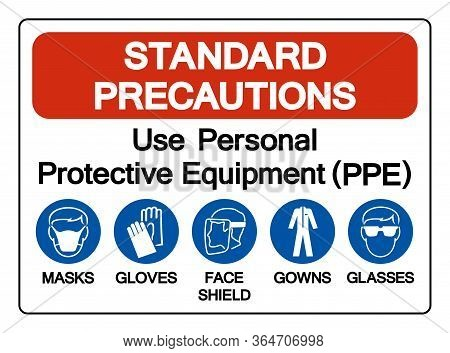 Standard Precautions Use Personal Protective Equipment (ppe) Symbol Sign ,vector Illustration, Isola