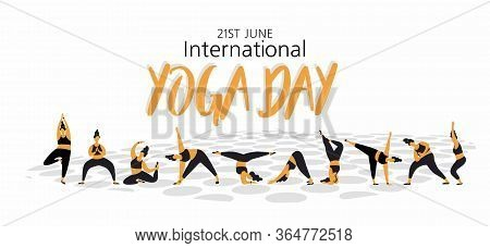 21 June - International Yoga Day. Vector Illustration,poster,flyer Or Banner Of International Yoga D