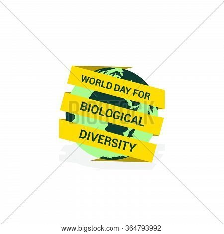 World Day For Biological Diversity With The Ribbon Text Surrounding The Earth Design. Vector Illustr