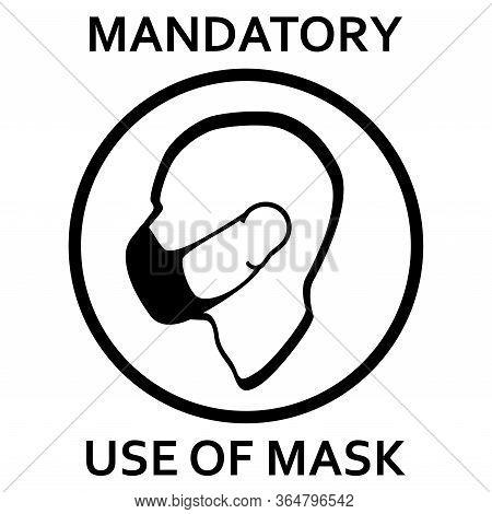 Mandatory Use Of Face Mask Sign Vector Illustration