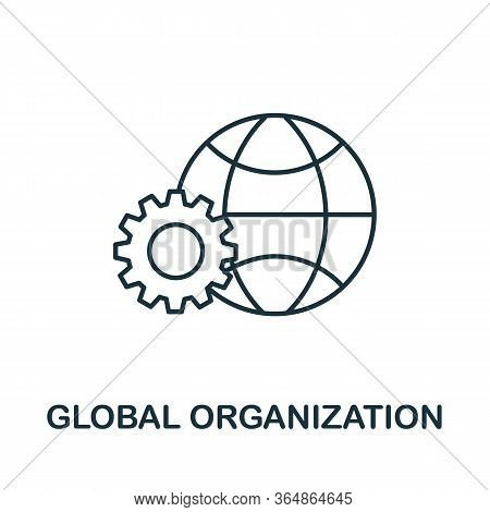 Global Organization Icon From Global Business Collection. Simple Line Global Organization Icon For T