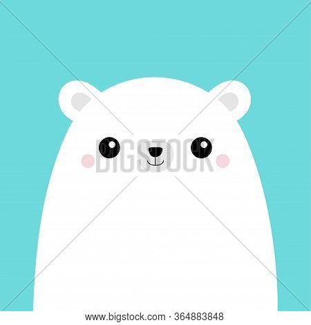 Polar White Bear Cub Face. Cute Cartoon Kawaii Funny Baby Character. Arctic Animal. Hello Winter. Me