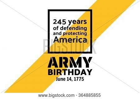 U.s. Army Birthdays. Holiday Concept. Template For Background, Banner, Card, Poster With Text Inscri