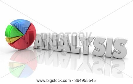 Analysis Pie Chart Data Information Insights Research Results 3d Illustration