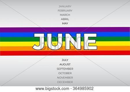 Lgbt Pride Month In June. Lgbtq, Lgbtq Rainbow Flag, Lesbian, Gay, Bisexual, Transgender, Queer. Vec