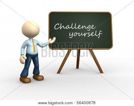 Challange Yourself.