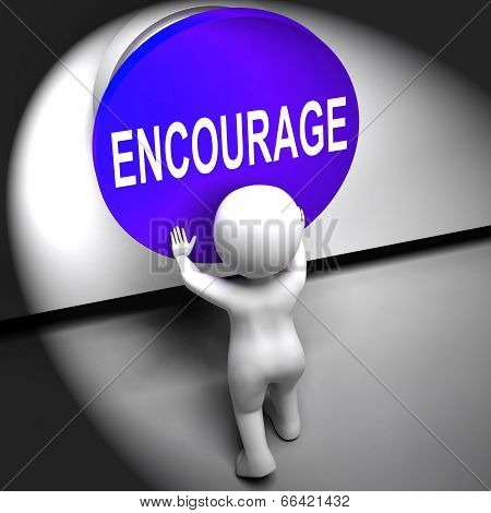 Encourage Pressed Meaning Inspire Motivate And Energize poster