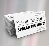 You're the Expert Spread the Word business card stack for you to distribute to advertise your service and professional expertise poster