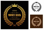 Laurel wreath enclosing 100 percent money back guaranteed labels with crown overhead in different colors suitable for various business types poster