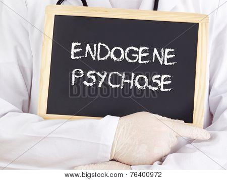 Doctor Shows Information: Endogenic Psychosis In German
