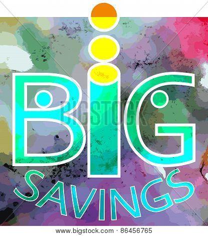 Big savings.