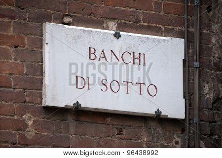 Banchi Di Sotto In Siena