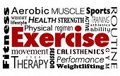 Exercise word collage with health, lifestyle, fitness, therapy, aerobic, strength, training, sports, athletics and other activities to enjoy at a gym poster