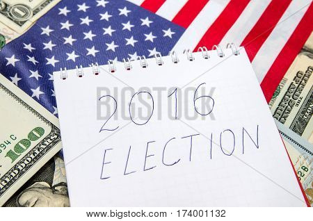 presidential election 2016 with dollar close up