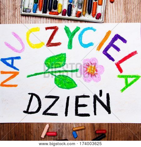 Colorful drawing - Polish Teacher's Day card with words Teachers Day
