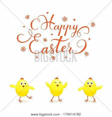 Holiday lettering Happy Easter and funny yellow chicks on white background, illustration.