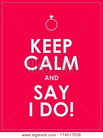 marriage proposal keep calm and say I do banner