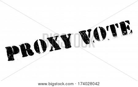 Proxy Vote rubber stamp. Grunge design with dust scratches. Effects can be easily removed for a clean, crisp look. Color is easily changed.