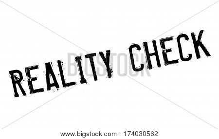 Reality Check rubber stamp. Grunge design with dust scratches. Effects can be easily removed for a clean, crisp look. Color is easily changed.