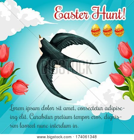 Easter Hunt greeting poster or card template with swallow bird in blue sky, paschal eggs and springtime holiday tulip flowers. Vector catholic or orthodox Resurrection Sunday spring holiday card