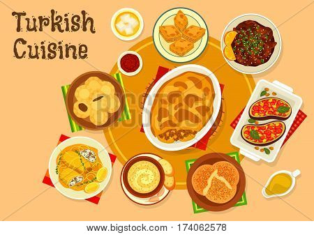 Turkish cuisine meat dishes with dessert icon of beef eggplant casserole moussaka, flatbread with garlic nut sauce, beef in orange sauce, vegetable stew, cabbage roll, nut dessert baklava, fig cookie