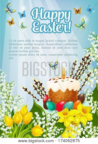 Happy Easter poster of willow, paschal cake or eggs and spring flowers. Greeting card template and vector kulich paska symbol with candle, tulips, snowdrops and butterfly on lily bunch