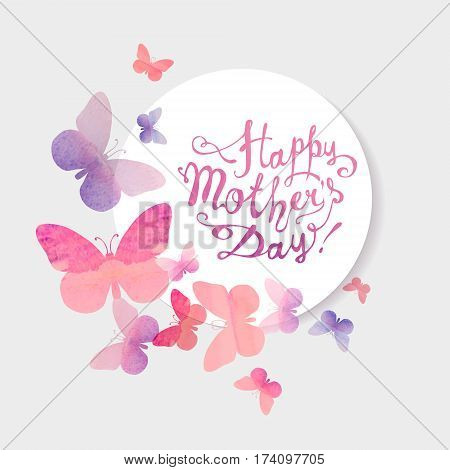 Happy Mother's Day! Vector congratulation card with pink watercolor butterflies