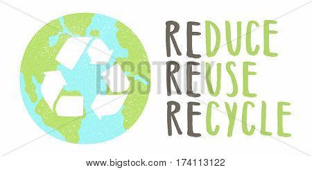 Reduce reuse recycle lettering and Earth sign. Vector hand drawn illustration