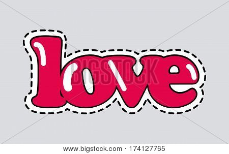 Love sticker isolated. Cut it out. Romantic inscription illustration. Red hue. Patch. Decoration. Garnish. Valentines day concept. Love icon with dashed line. Cartoon design. Flat style. Vector