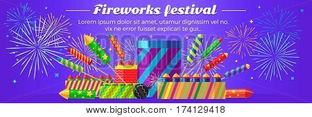 Organization of fireworks festival. Set of different kinds of amazing fireworks vector illustrasion. Celebration of any occasions with salute elements and pyrotechnic devices. Banner in flat style