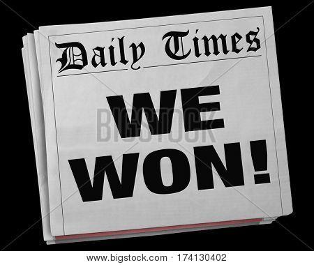 We Won Big Winner Game Victory Champion Newspaper Headline 3d Illustration