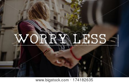 Worry Less Live Happiness Like Love