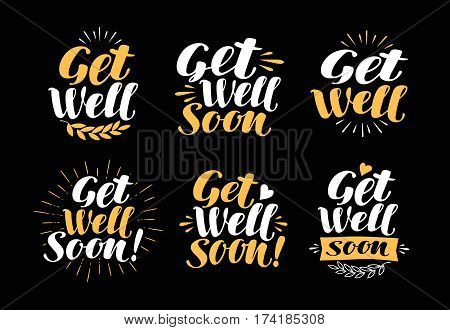 Get Well Soon, greeting card. Handwritten lettering, calligraphy Health symbol