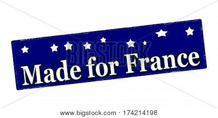 Stamp with text made for France inside vector illustration