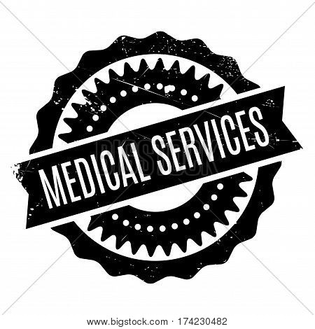 Medical Services rubber stamp. Grunge design with dust scratches. Effects can be easily removed for a clean, crisp look. Color is easily changed.